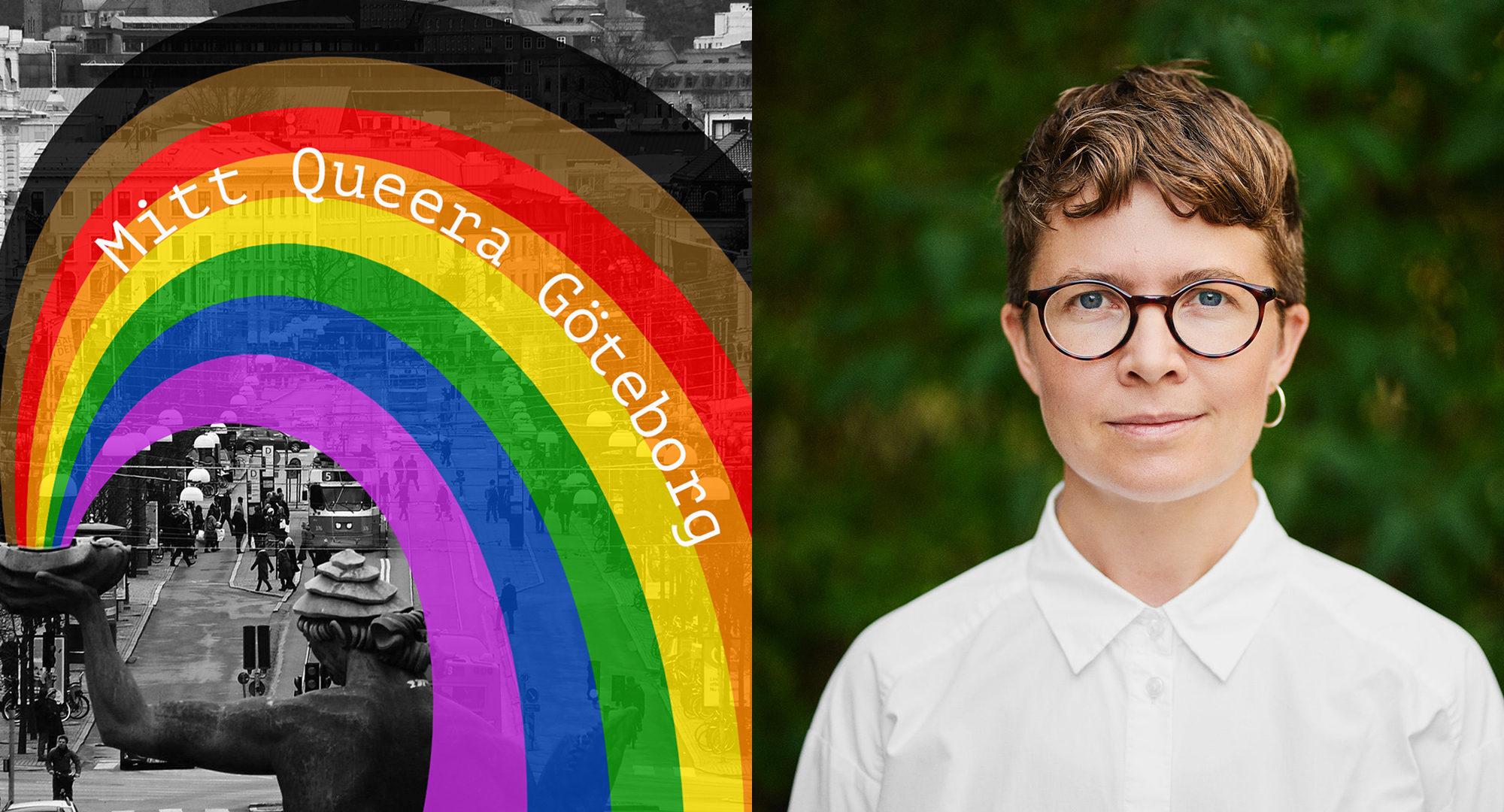 """En regnbåge ligger över en bild på Göteborg, där det står """"Mitt Queera Göteborg"""". Bredvid en porträttbild på Sam Hultin."""